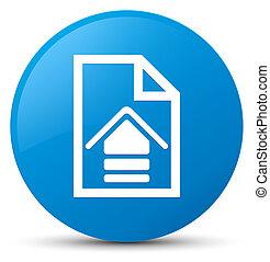 Upload document icon cyan blue round button