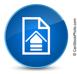 Upload document icon elegant blue round button