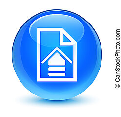 Upload document icon glassy cyan blue round button
