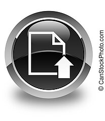 Upload document icon glossy black round button