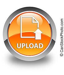 Upload (document icon) glossy orange round button