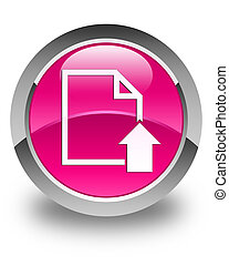 Upload document icon glossy pink round button