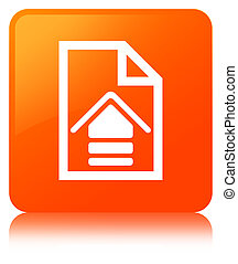 Upload document icon orange square button