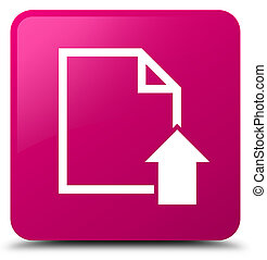 Upload document icon pink square button