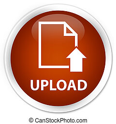 Upload (document icon) premium brown round button