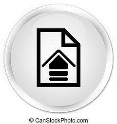 Upload document icon premium white round button