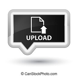 Upload (document icon) prime black banner button