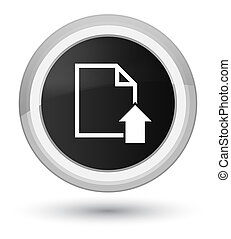 Upload document icon prime black round button