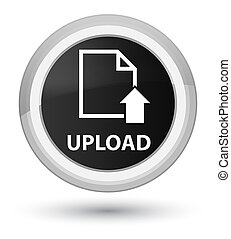 Upload (document icon) prime black round button