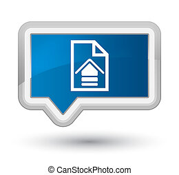 Upload document icon prime blue banner button