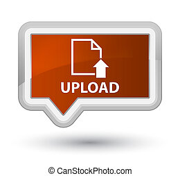 Upload (document icon) prime brown banner button