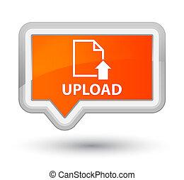 Upload (document icon) prime orange banner button
