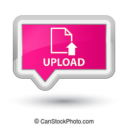 Upload (document icon) prime pink banner button