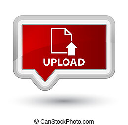 Upload (document icon) prime red banner button