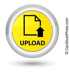 Upload (document icon) prime yellow round button