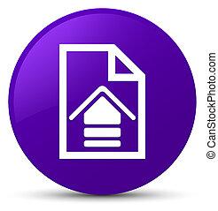 Upload document icon purple round button
