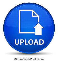 Upload (document icon) special blue round button