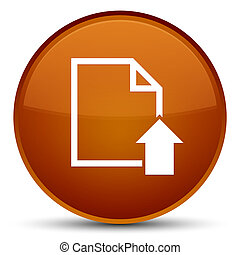 Upload document icon special brown round button