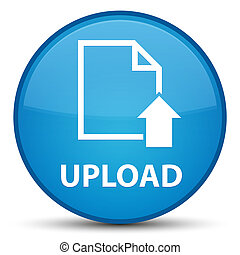 Upload (document icon) special cyan blue round button