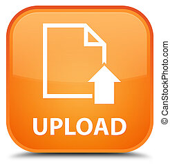 Upload (document icon) special orange square button
