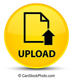 Upload (document icon) special yellow round button