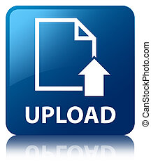 Upload glossy blue reflected square button