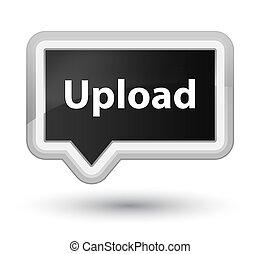 Upload prime black banner button