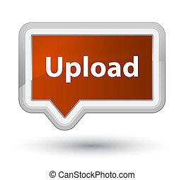 Upload prime brown banner button