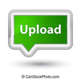 Upload prime green banner button