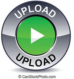 Upload round metallic button. Vector.