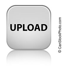 Upload special white square button