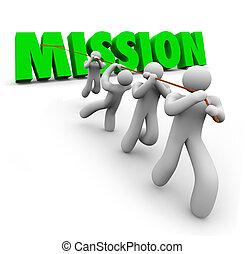 uppgift, mål, mission, tillsammans, dragande, lag, objektiv,...