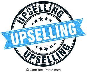 upselling round grunge ribbon stamp