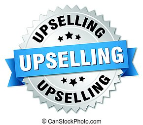 upselling round isolated silver badge