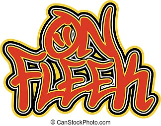 on fleek - urban slang, on fleek design with graffiti...