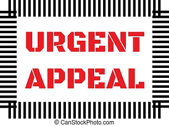 URGENT APPEAL sign on white background