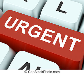 Urgent Key Means Important Or Immediate - Urgent Key On...