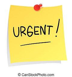 Urgent Message on Sticky Paper