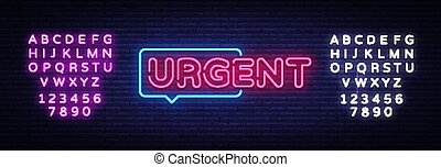 Urgent neon text vector design template. Urgent neon sign, light banner design element colorful modern design trend, night bright advertising, bright sign. Vector illustration. Editing text neon sign