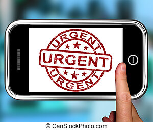 Urgent On Smartphone Showing Immediate Need