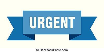 urgent ribbon. urgent isolated sign. urgent banner