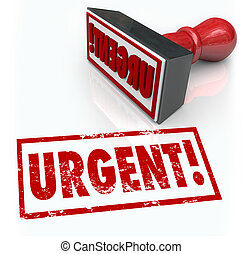 Urgent Stamp Word Immediate Emergency Action Required - The...