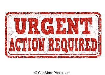 urgente, estampilla, acción, requerido