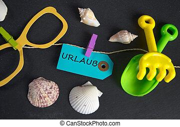 Urlaub - german for vacation - summer vacation concept