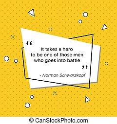 US Army general inpiring quote Norman Schwarzkopf