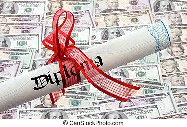 U.S. dollars bills and Diploma - Many dollars bills and...