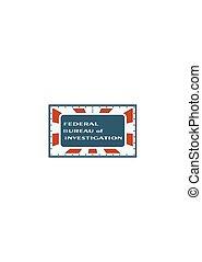 US government concept acronym - Acronym FBI - Federal Bureau...