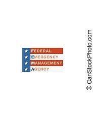 US government concept acronym - Acronym FEMA - Federal...
