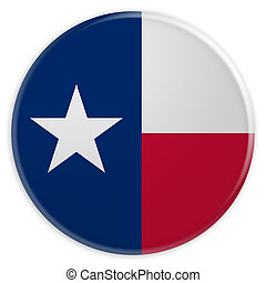 US State Button: Texas Flag Badge, 3d illustration on white background