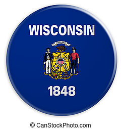 US State Button: Wisconsin Flag Badge 3d illustration on white background